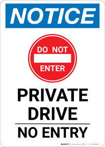 Notice: Private Drive - No Entry Portrait