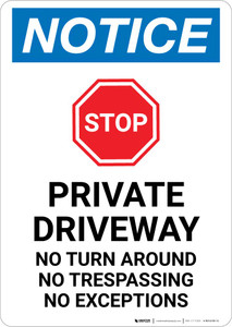 Notice: Private Driveway - No Turn Around/Trespassing/Exceptions Portrait