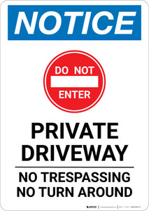 Notice: Private Driveway - No Trespassing/Turn Around Portrait