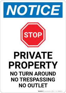 Notice: Private Property - No Turn Around/Trespassing/Outlet Portrait