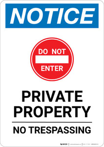 Notice: Private Property - No Trespassing Portrait