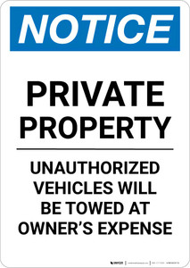 Notice: Private Property - Unauthorized Vehicles Will Be Towed At Owner Expense Portrait