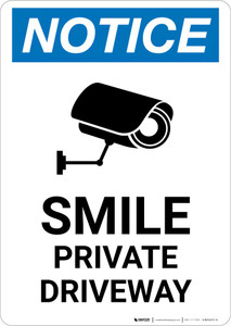 Notice: Smile - Private Driveway with Icon Portrait