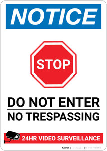 Notice: Do not Enter - No Trespassing - 24 Hour Video Surveillance Portrait