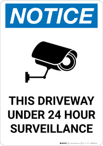 Notice: This Driveway Under 24 Hour Surveillance with Icon Portrait