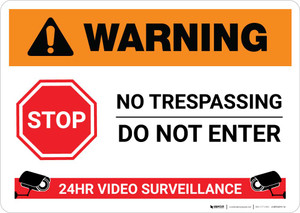 Warning: Stop - Do not Enter - 24 Hour Video Surveillance Landscape