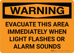 Warning: Evacuate This Area Immediately When Light Flashes Or Alarm Sounds Landscape