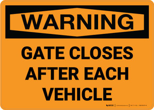 Warning: Gate Closes After Each Vehicle Landscape
