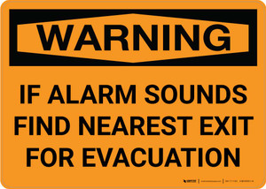 Warning: If Alarm Sounds Find Nearest Exit For Evacuation Landscape