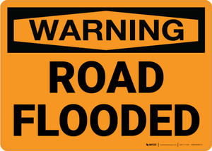 Warning: Road Flooded Landscape