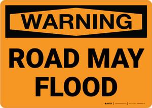 Warning: Road May Flood Landscape