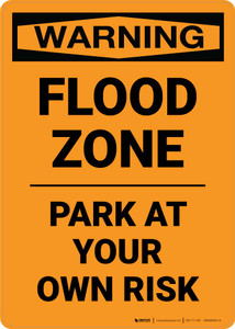 Warning: Flood Zone - Park At Your Own Risk Portrait