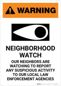 Warning: Neighborhood Crime Watch with Icon Portrait