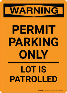 Warning: Permit Parking Only - Lot Is Patrolled Portrait
