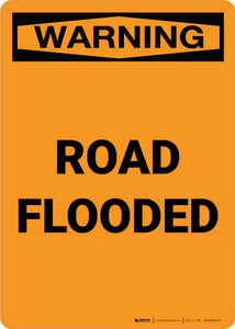 Warning: Road Flooded Portrait
