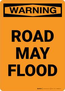 Warning: Road May Flood Portrait