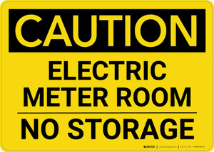 Caution: Electric Meter Room No Storage Landscape