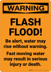 Warning: Flash Flood! Be Alert - Fast moving Water May Result in Injury or Death Portrait