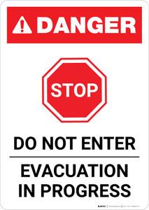 Danger: Do Not Enter Evacuation In Progress Portrait