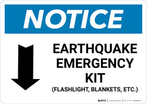 Notice: Earthquake Emergency Kit - Flashlight/Blankets/ect - with Down Arrow Landscape