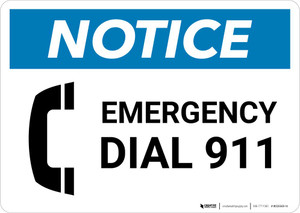 Notice: Emergency Dial 911 Landscape