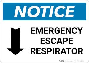 Notice: Emergency Escape Respirator with Down Arrow Landscape