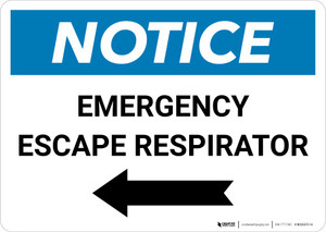 Notice: Emergency Escape Respirator with Left Arrow Landscape