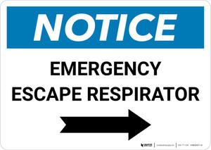 Notice: Emergency Escape Respirator with Right Arrow Landscape