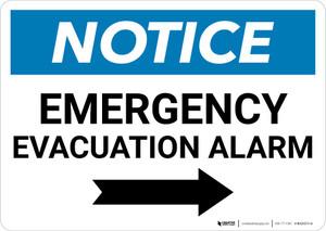 Notice: Emergency Evacuation Alarm with Right Arrow Landscape