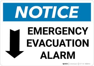 Notice: Emergency Evacuation Alarm with Down Arrow Landscape