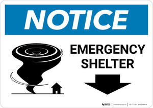 Notice: Emergency Shelter Down Arrow with Icon Landscape