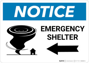 Notice: Emergency Shelter Left Arrow with Icon Landscape
