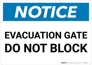 Notice: Evacuation Gate Do Not Block Landscape