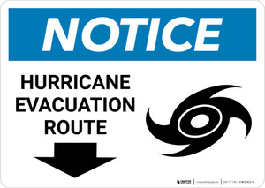 Notice: Hurricane Evacuation Route with Down Arrow Landscape