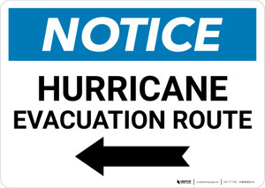 Notice: Hurricane Evacuation Route with Left Arrow Landscape