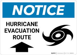Notice: Hurricane Evacuation Route with Up Arrow Landscape