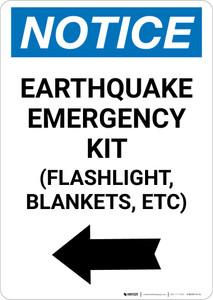 Notice: Earthquake Emergency Kit - Flashlight/Blankets/ect - Left Arrow Portrait