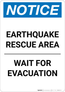 Notice: Earthquake Rescue Area - Wait For Evacuation Portrait