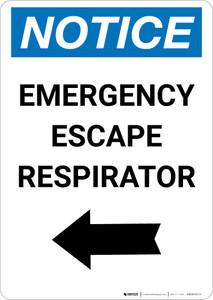 Notice: Emergency Escape Respirator with Left Arrow Portrait