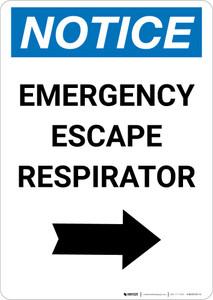 Notice: Emergency Escape Respirator with Right Arrow Portrait