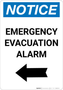 Notice: Emergency Evacuation Alarm with Left Arrow Portrait