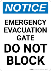 Notice: Emergency Evacuation Gate Do Not Block Portrait