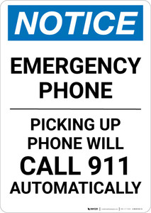 Notice: Emergency Phone - Picking Up Phone Will Call 911 Automatically Portrait