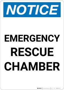 Notice: Emergency Rescue Chamber Portrait