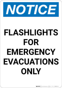 Notice: Flashlights For Emergency Evacuations Only Portrait