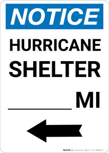 Notice: Hurricane Shelter Custom Mile Left Arrow Portrait