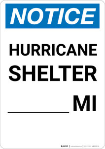 Notice: Hurricane Shelter Custom Mile Portrait