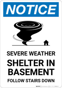Notice: Severe Weather Shelter In Basement Follow Stairs Down Portrait