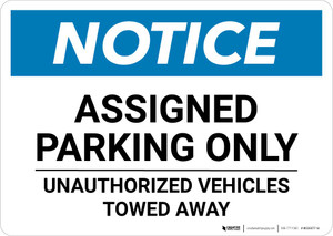 Notice: Assigned Parking Only - Unauthorized Vehicles Towed Away Landscape