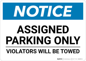 Notice: Assigned Parking Only - Violators Will Be Towed Landscape